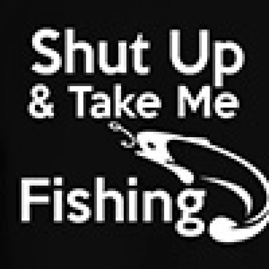 Shut up and take me fishing t shirt gift idea for Take me fishing