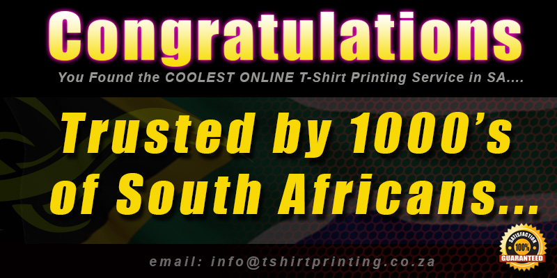 congratulations-you-found-the-coolest-online-t-shirt-printing-service-in-SA