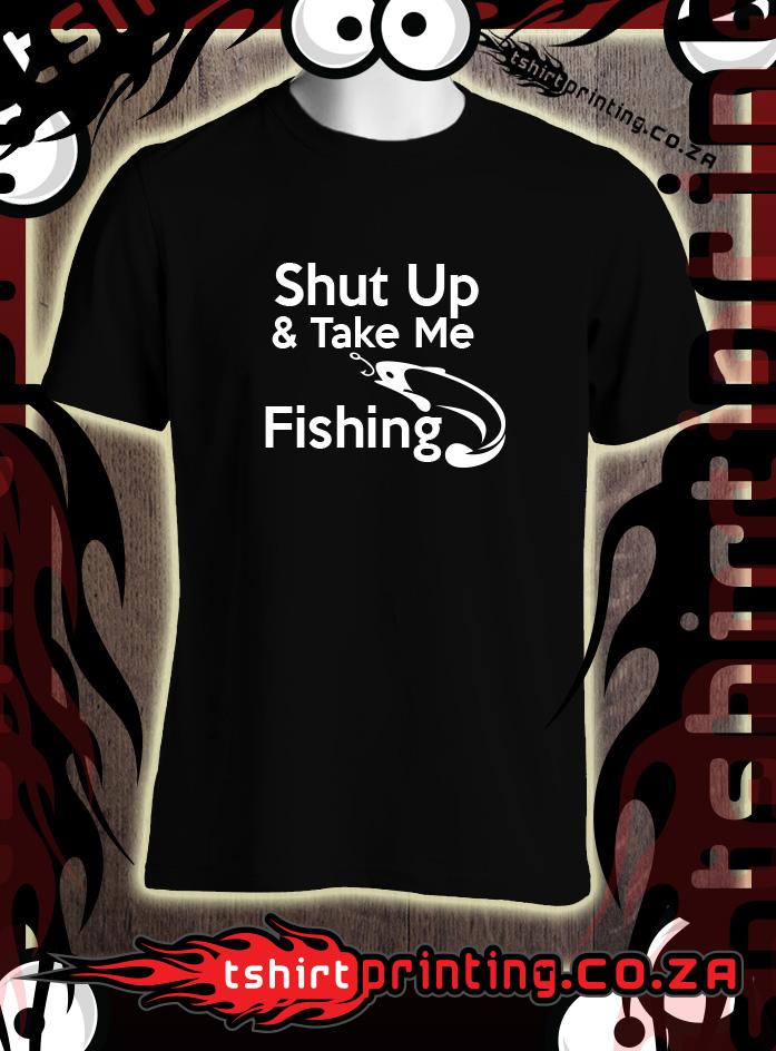 SHUT-UP-take-me-fishing-tshirt-for-sale-buy-online-southafrica